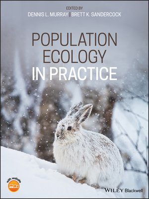 Population Ecology in Practice by Dennis L. Murray ...