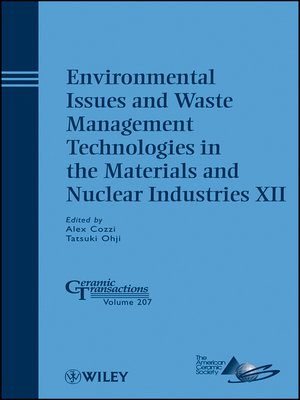 cover image of Environmental Issues and Waste Management Technologies in the Materials and Nuclear Industries XII
