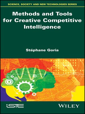 cover image of Methods and Tools for Creative Competitive Intelligence