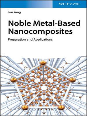 cover image of Noble Metal-Based Nanocomposites