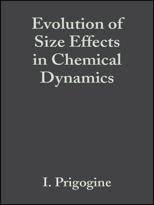 cover image of Evolution of Size Effects in Chemical Dynamics, Advances in Chemical Physics