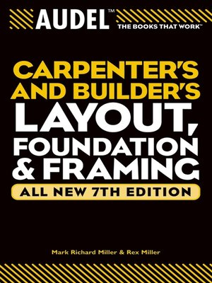 cover image of Audel Carpenter's and Builder's Layout, Foundation, and Framing