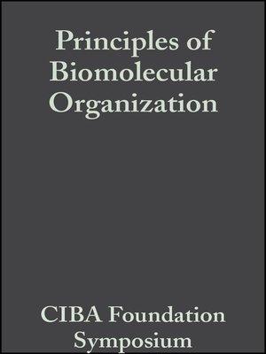 cover image of Principles of Biomolecular Organization