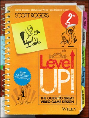 cover image of Level Up! the Guide to Great Video Game Design