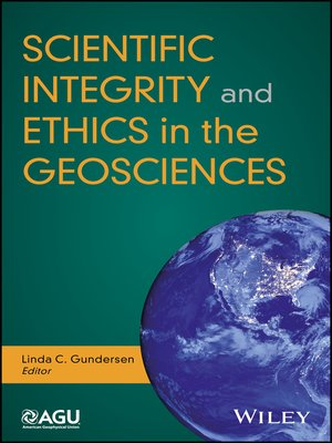 cover image of Scientific Integrity and Ethics in the Geosciences  a Handbook and History