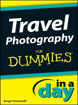 cover image of Travel Photography In a Day For Dummies