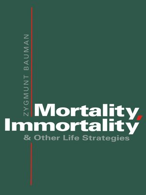 cover image of Mortality, Immortality and Other Life Strategies