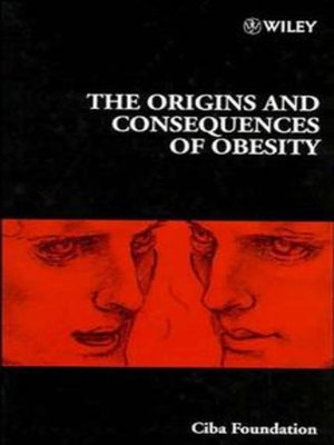 cover image of The Origins and Consequences of Obesity