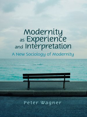 cover image of Modernity as Experience and Interpretation