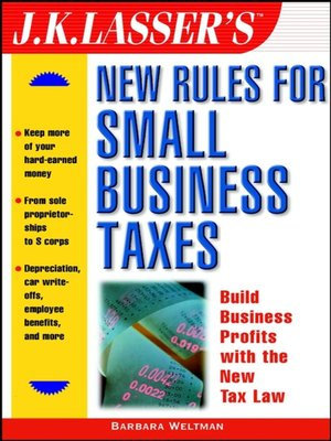 cover image of J.K. Lasser's New Rules for Small Business Taxes