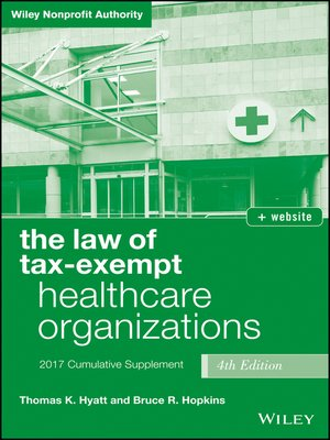 cover image of The Law of Tax-Exempt Healthcare Organizations 2017 Cumulative Supplement + Website