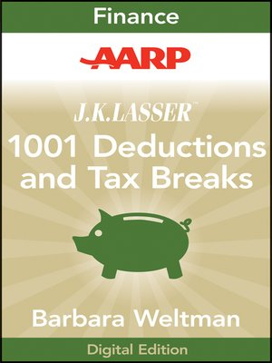 cover image of AARP J.K. Lasser's 1001 Deductions and Tax Breaks 2011