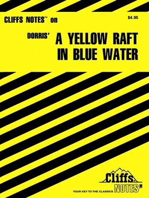 an analysis of michael dorris yellow raft in blue waters