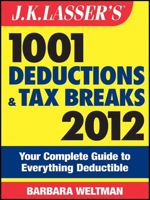 cover image of J.K. Lasser's 1001 Deductions and Tax Breaks 2012