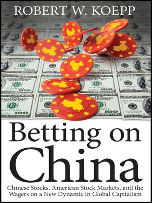 cover image of Betting on China