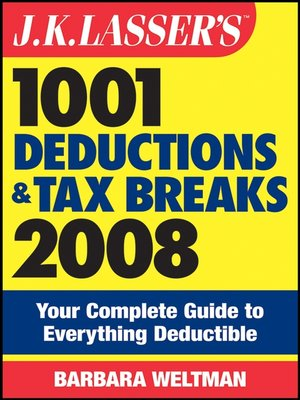cover image of J.K. Lasser's 1001 Deductions and Tax Breaks 2008
