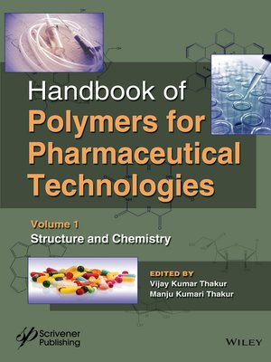 cover image of Handbook of Polymers for Pharmaceutical Technologies, Structure and Chemistry, Volume 1