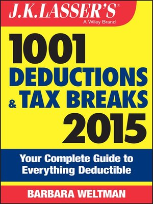 cover image of J.K. Lasser's 1001 Deductions and Tax Breaks 2015