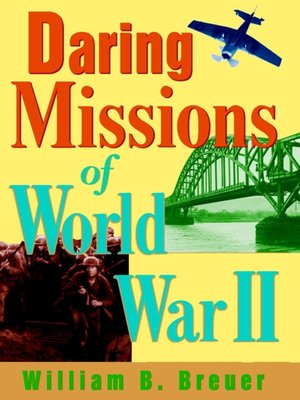cover image of Daring Missions of World War II