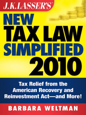 cover image of J.K. Lasser's New Tax Law Simplified 2010