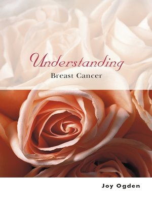 cover image of Understanding Breast Cancer