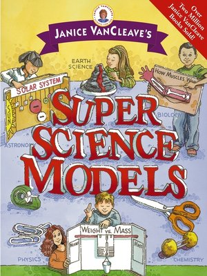 cover image of Janice VanCleave's Super Science Models