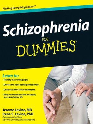 cover image of Schizophrenia For Dummies®