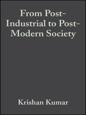 cover image of From Post-Industrial to Post-Modern Society