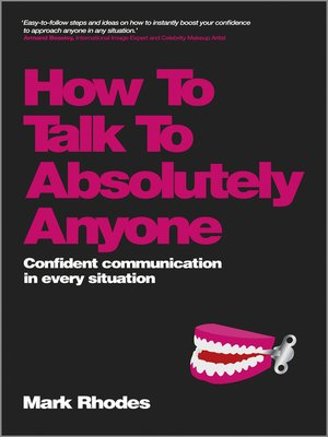 cover image of How to Talk to Absolutely Anyone
