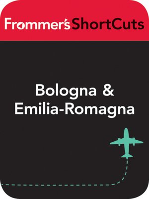 cover image of Bologna and Emilia-Romagna, Italy