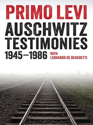 cover image of Auschwitz Testimonies