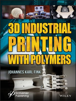 cover image of 3D Industrial Printing with Polymers