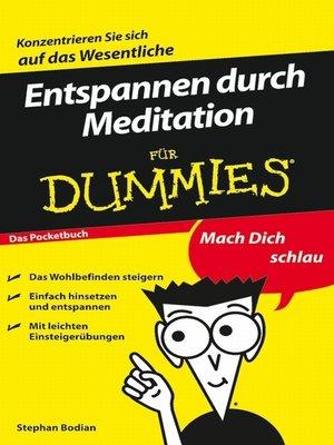 cover image of Entspannen durch Meditation für Dummies Das Pocketbuch