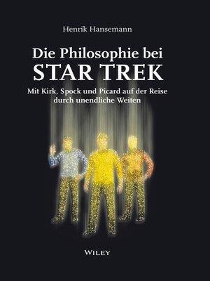 cover image of Die Philosophie bei Star Trek