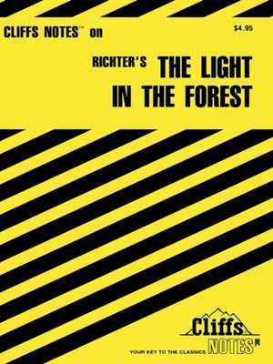 cover image of CliffsNotes on Richter's The Light in The Forest
