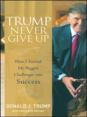 cover image of Trump Never Give Up