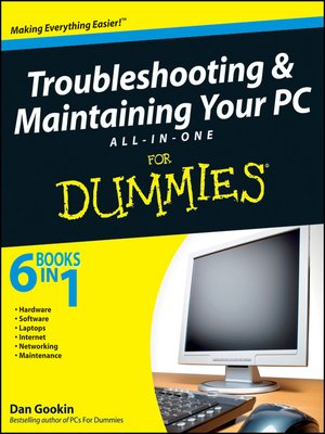 cover image of Troubleshooting and Maintaining Your PC All-in-One Desk Reference For Dummies