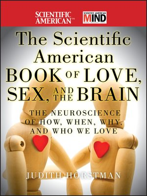 cover image of The Scientific American Book of Love, Sex and the Brain