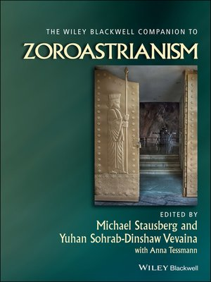 cover image of The Wiley-Blackwell Companion to Zoroastrianism