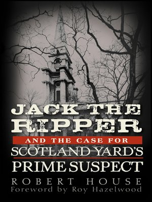 cover image of Jack the Ripper and the Case for Scotland Yard's Prime Suspect