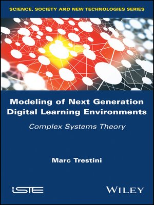 cover image of Modeling of Next Generation Digital Learning Environments