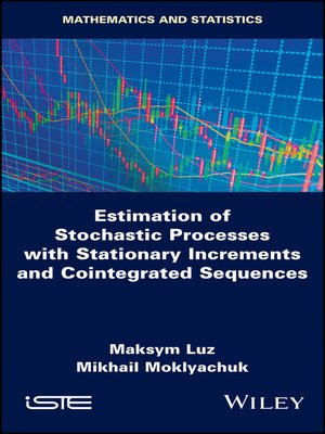 cover image of Estimation of Stochastic Processes with Stationary Increments and Cointegrated Sequences