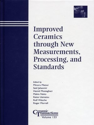 cover image of Improved Ceramics through New Measurements, Processing, and Standards