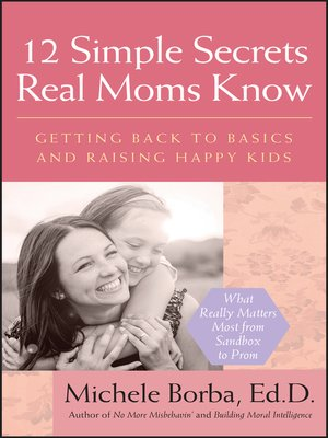 cover image of 12 Simple Secrets Real Moms Know