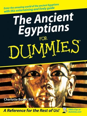 cover image of The Ancient Egyptians For Dummies