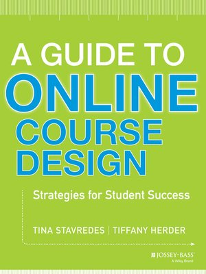 cover image of A Guide to Online Course Design