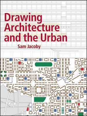 cover image of Drawing Architecture and the Urban