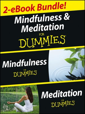 cover image of Mindfulness and Meditation For Dummies, Two eBook Bundle with Bonus Mini eBook
