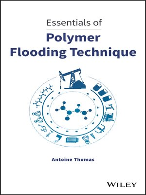 cover image of Essentials of Polymer Flooding Technique