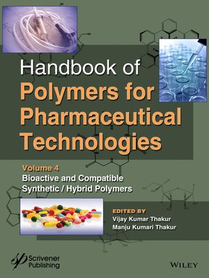 cover image of Handbook of Polymers for Pharmaceutical Technologies, Bioactive and Compatible Synthetic / Hybrid Polymers